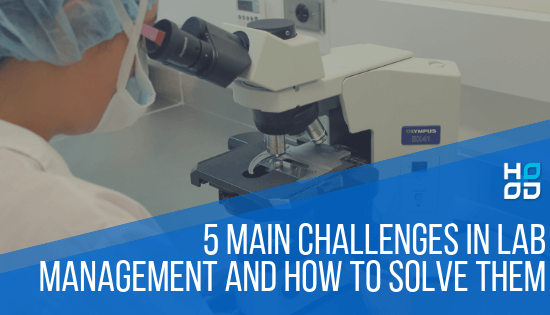 5 main challenges in lab management 5 HODO _ HMIS _ LIMS - HODO _ HMIS _ LIMS